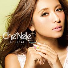 Che'Nelle / believe