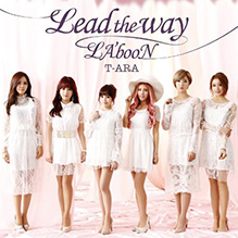 T-ARA / Lead the way